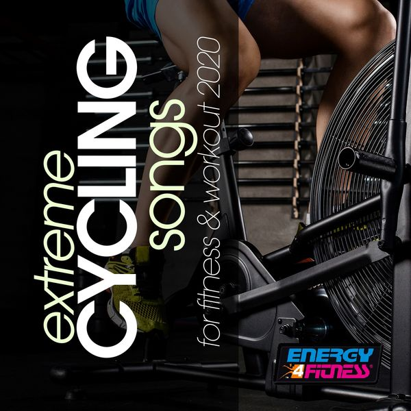 Various Artists - Extreme Cycling Songs For Fitness & Workout 2020