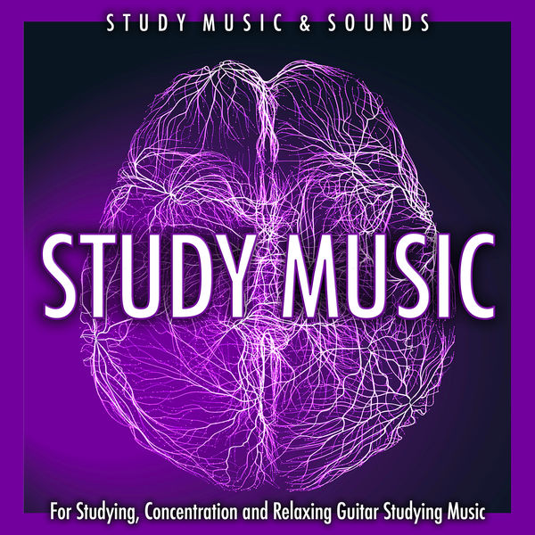 Study Music For Studying, Concentration and Relaxing Guitar