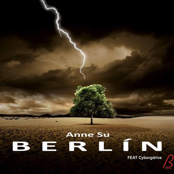 Berlin - Anne Su (Remix Cyborgdrive)