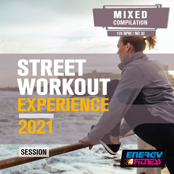 Various Artists - Street Workout Experience 2021 Session