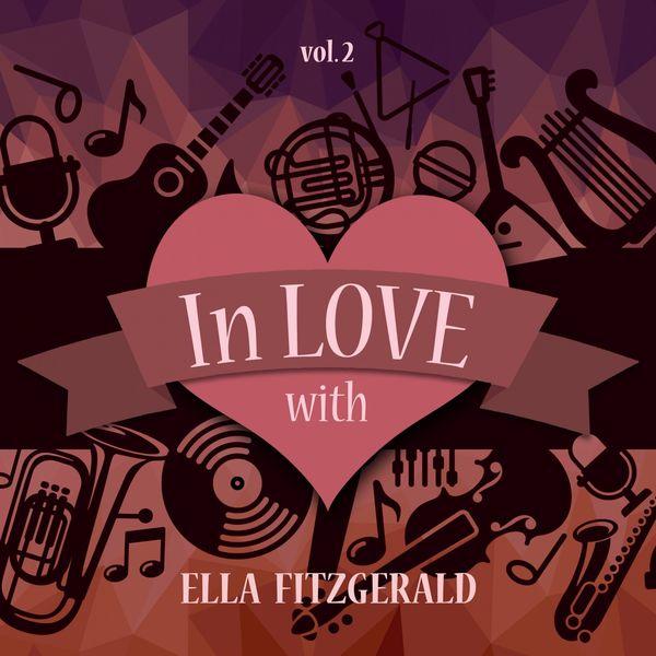 Ella Fitzgerald - In Love with Ella Fitzgerald, Vol. 2