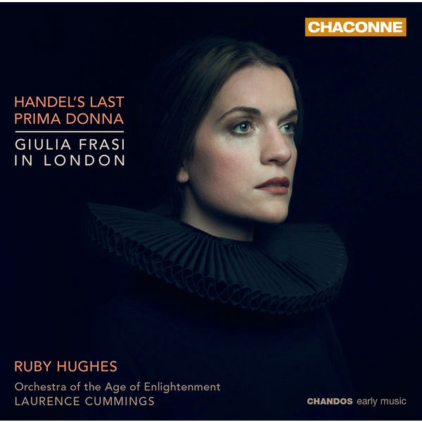 Ruby Hughes - Handel's Last Prima Donna : Giulia Frasi in London