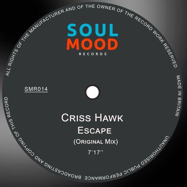 Criss Hawk - Escape