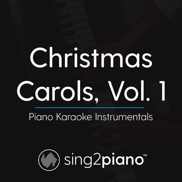 Sing2Piano - Christmas Carols, Vol. 1