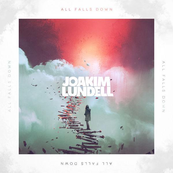 Album All Falls Down Joakim Lundell Qobuz Descargas Y Streaming En Alta Calidad