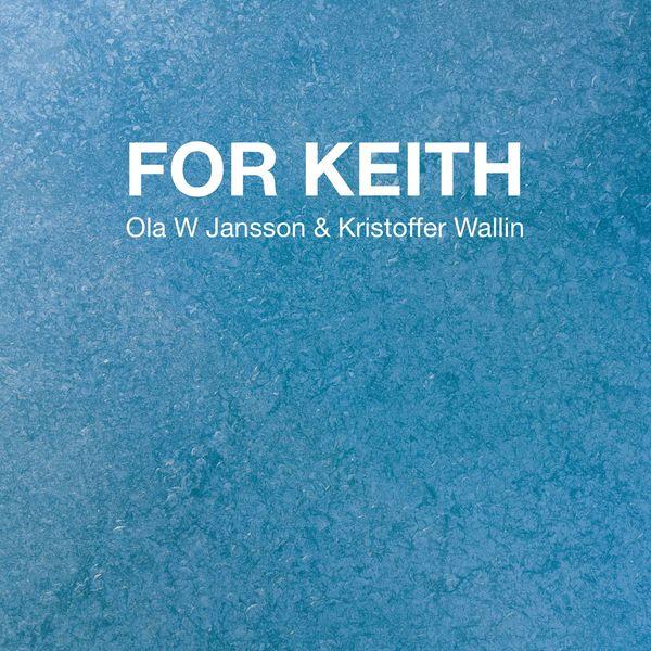 Ola W Jansson - For Keith