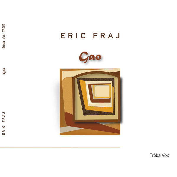 Eric Fraj - Gao