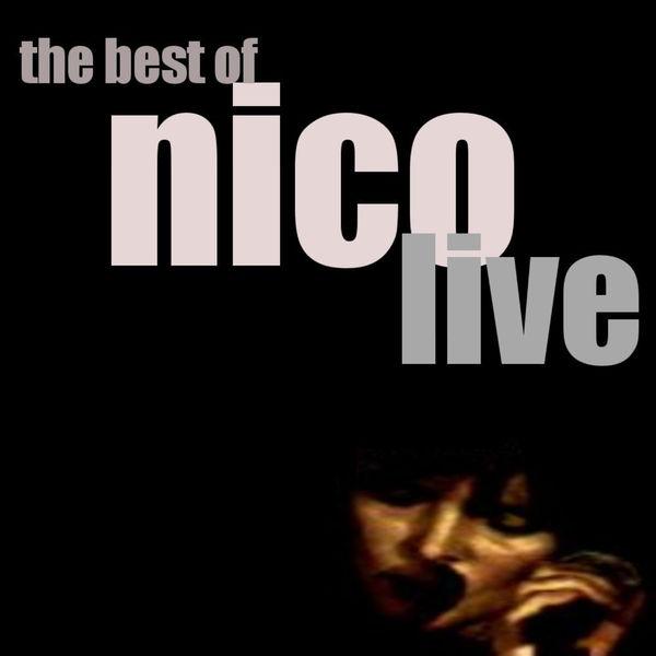 Nico - Best Of Nico: LIVE