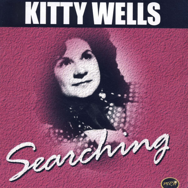 Kitty Wells - Searching