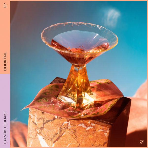 Transistorcake - Cocktail EP