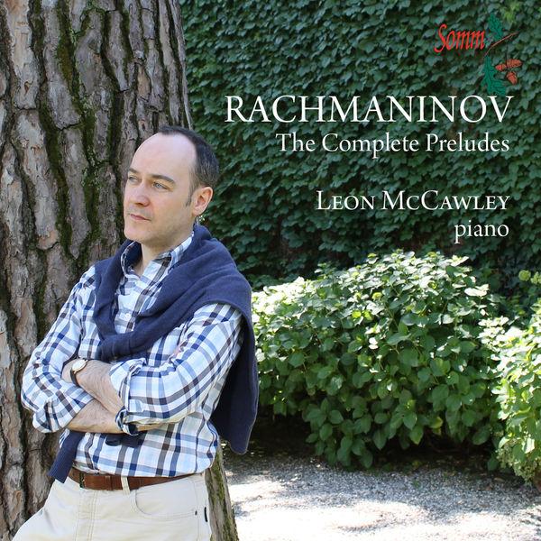 Leon McCawley - Rachmaninoff: Préludes, Opp. 23 & 32