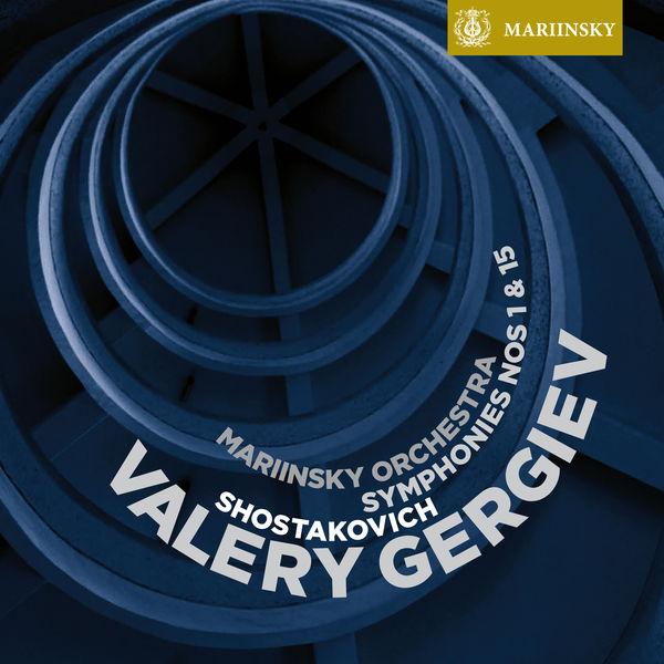 Valery Gergiev - Shostakovich: Symphonies Nos. 1 & 15