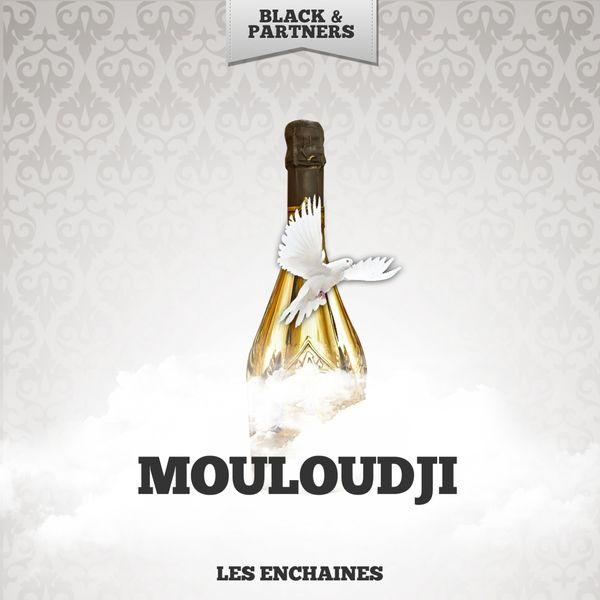 Mouloudji - Les Enchaines