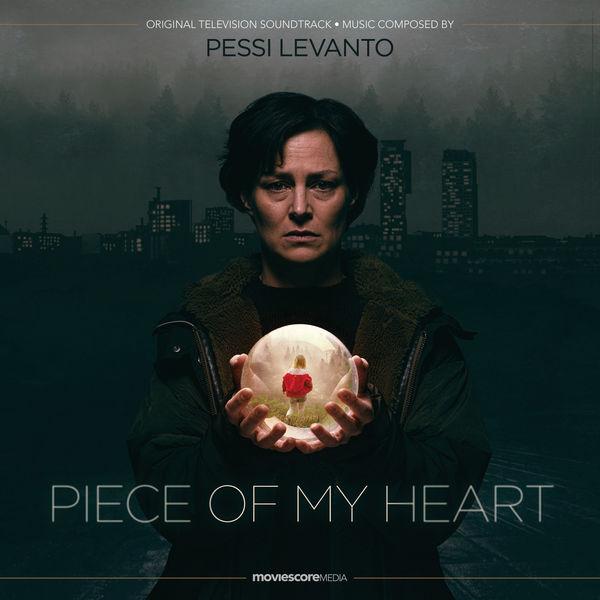 Pessi Levanto - Piece of My Heart (Original Television Soundtrack)
