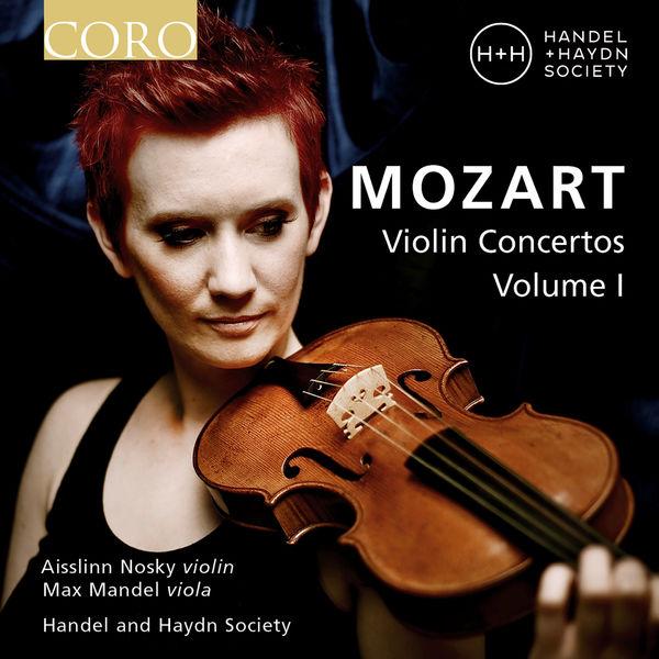 Aisslinn Nosky - Mozart Violin Concertos, Vol. I