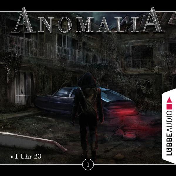 Anomalia - Das Hörspiel - Folge 1: 1 Uhr 23