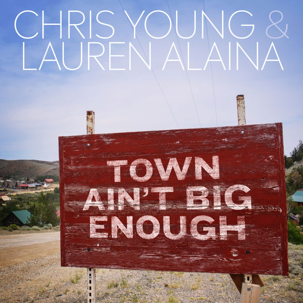 Chris Young  - Town Ain't Big Enough