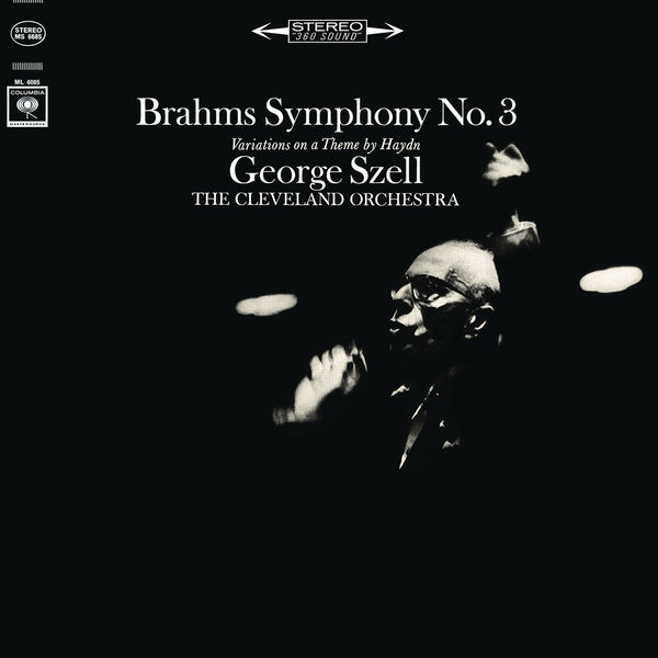 George Szell - Brahms: Symphony No. 3, Op. 90 & Haydn Variations, Op. 56a ((Remastered))