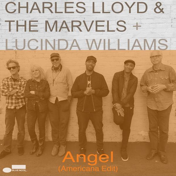 Charles Lloyd & The Marvels - Angel