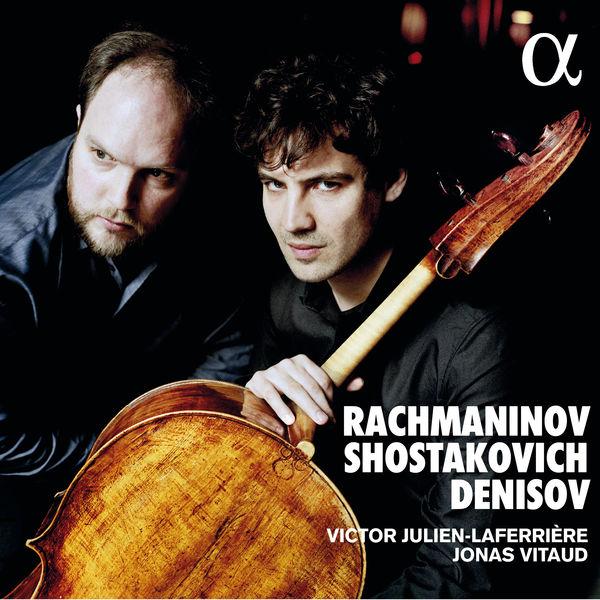 Victor Julien-Laferrière - Rachmaninov, Shostakovich & Denisov