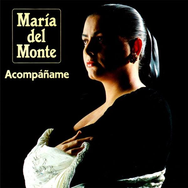 María del Monte - Acompáñame