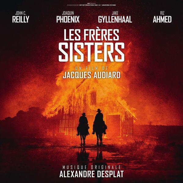 Alexandre Desplat - Les frères Sisters (Bande originale du film)