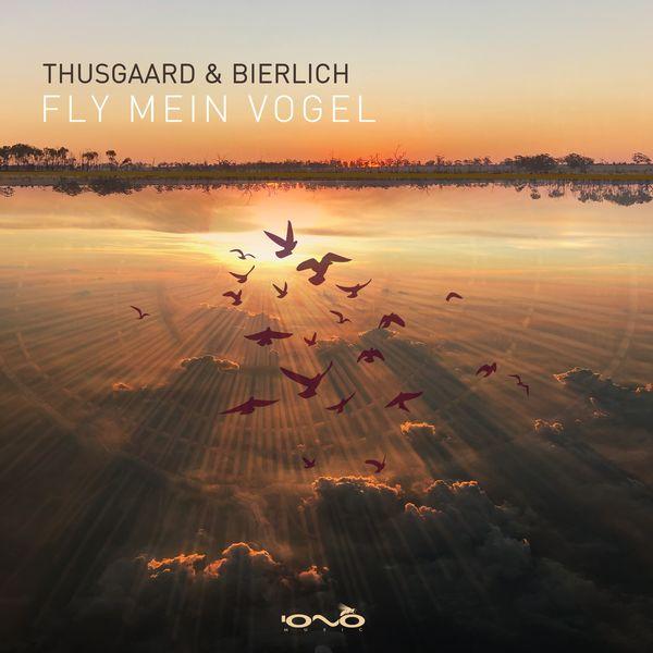 Thusgaard & Bierlich - Fly Mein Vogel