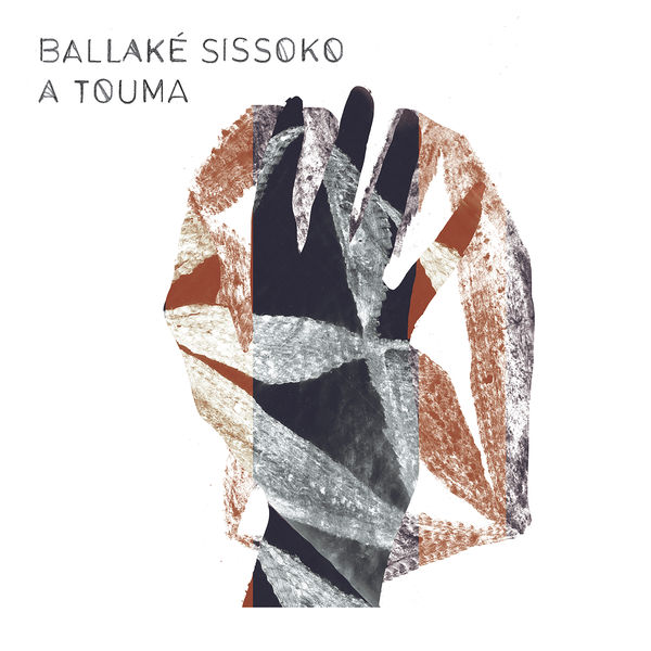 Ballaké Sissoko|A Touma