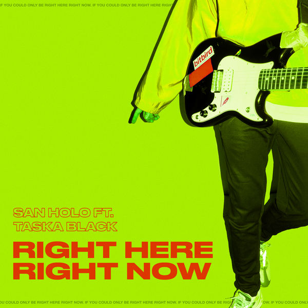 San Holo - Right Here, Right Now