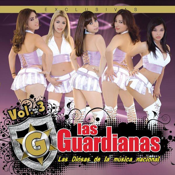 Las Guardianas - Las Diosas de la Música Nacional, Vol. 3