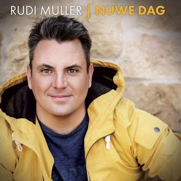 Rudi Muller - Nuwe Dag