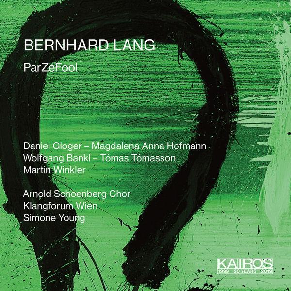 Klangforum Wien - Bernhard Lang: ParZeFool