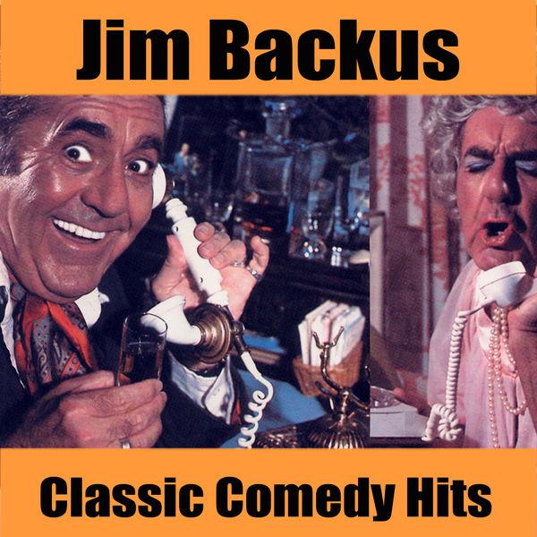 Jim Backus - Classic Comedy Hits