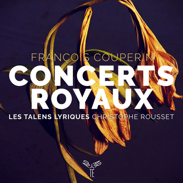 Christophe Rousset - Couperin : Concerts Royaux