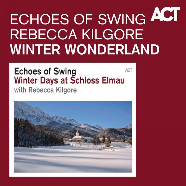 Echoes of Swing - Winter Wonderland