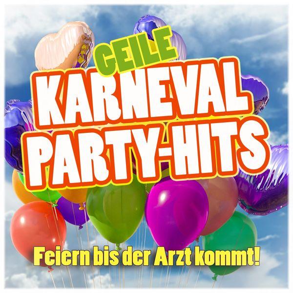 Various Artists - Geile Karneval Party-Hits (Feiern bis der Arzt kommt!)