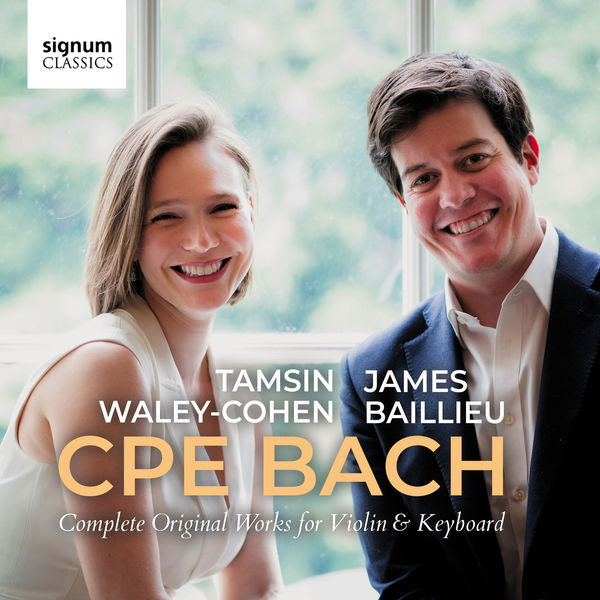 Tamsin Waley-Cohen - CPE Bach: Complete Original Works for Violin & Keyboard