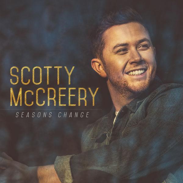 Scotty McCreery - Seasons Change