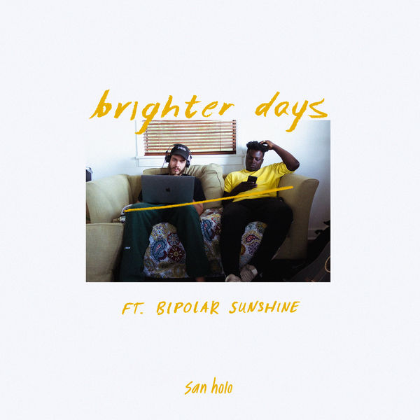 San Holo - brighter days