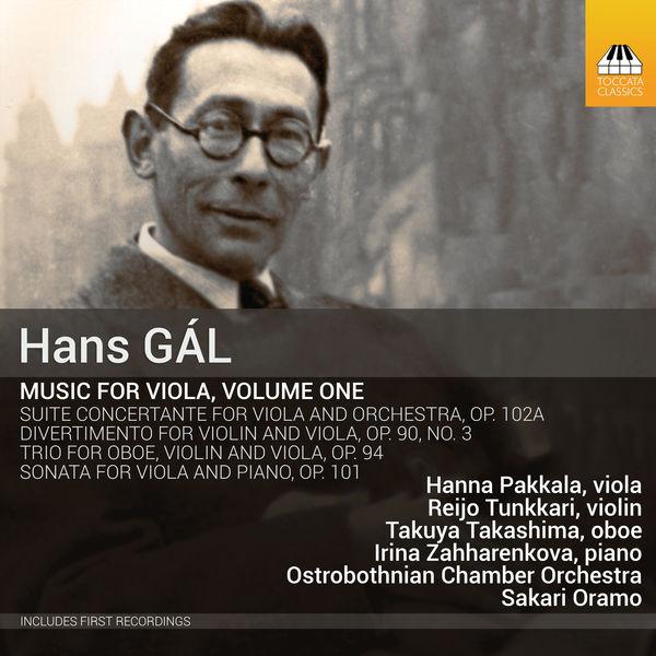 Hanna Pakkala - Gál: Music for Viola, Vol. 1