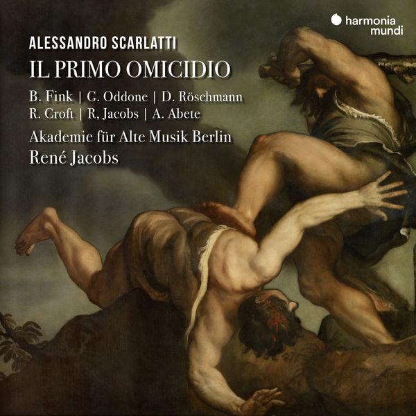 Akademie für Alte Musik Berlin - Scarlatti: Il primo omicidio