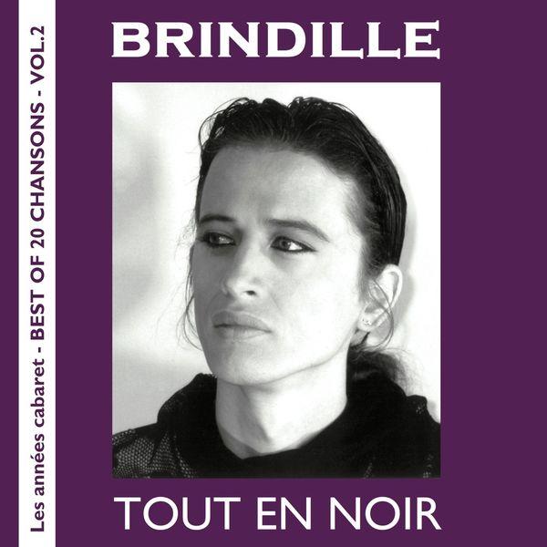 Brindille|Tout en noir (Les années cabaret / Best of 20 Chansons, Vol. 2)