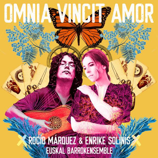 Rocio Márquez - Omnia Vincit Amor