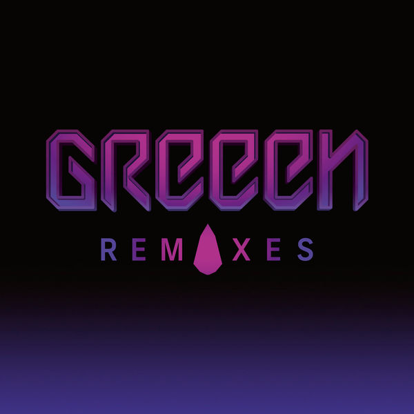 GReeen - Remixes