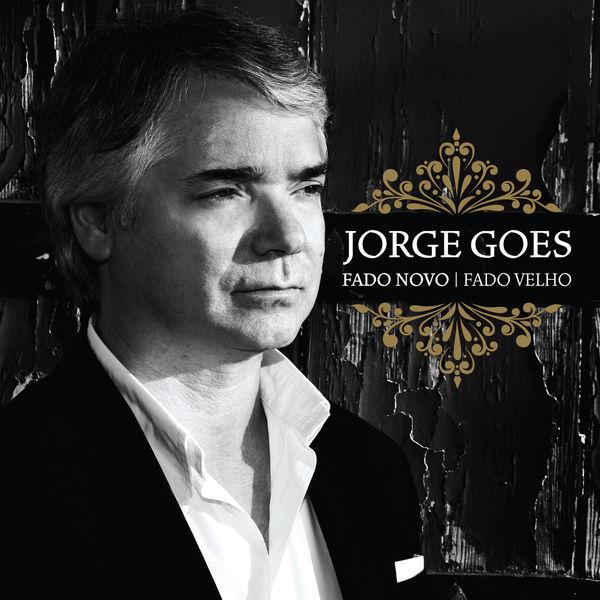 Jorge Goes - Fado Novo Fado Velho (Edição de Autor)