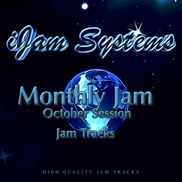 iJam Systems - Monthly Jam - October Session