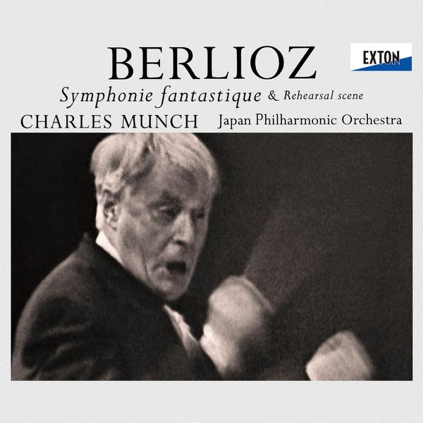 Charles Münch - Berlioz: Symphonie fantastique Op. 14 & Rehaersal Scene