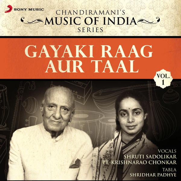 Shruti Sadolikar - Gayaki Raag Aur Taal, Vol. 1