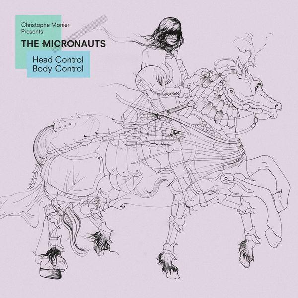 The Micronauts - Head Control Body Control