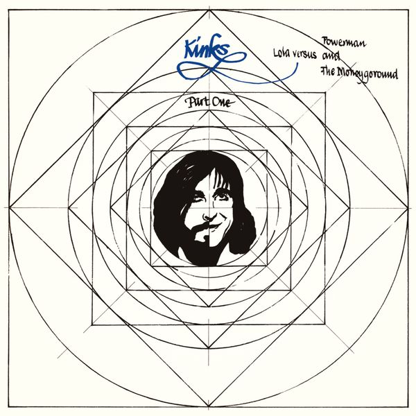 The Kinks - Lola vs. Powerman and the Moneygoround, Pt. 1